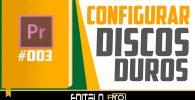 Configuracion Discos Duros Editalo Pro