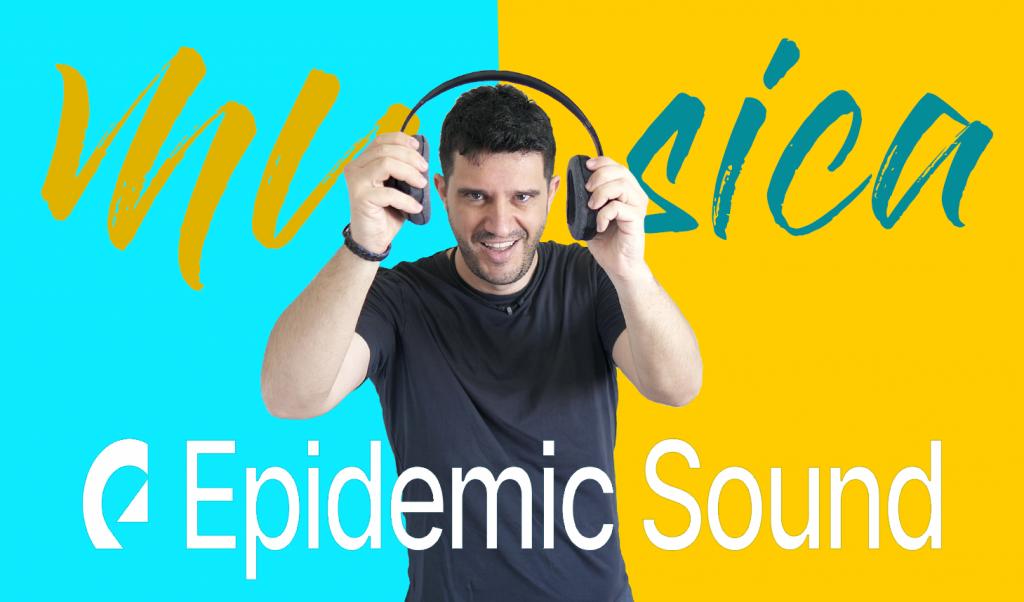 música epidemic sound
