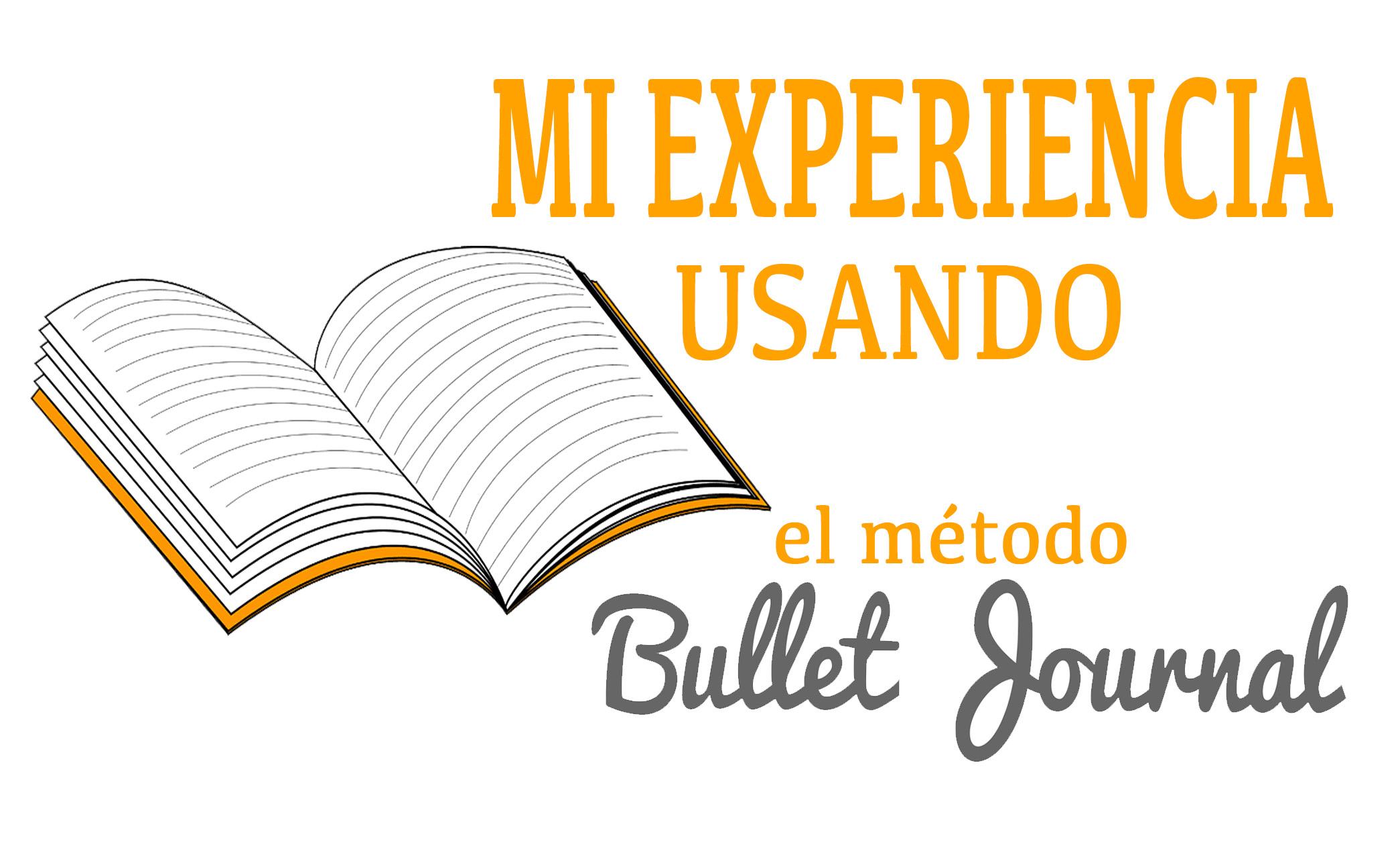 mi experiencia-usando-el-metodo-bullet-journal