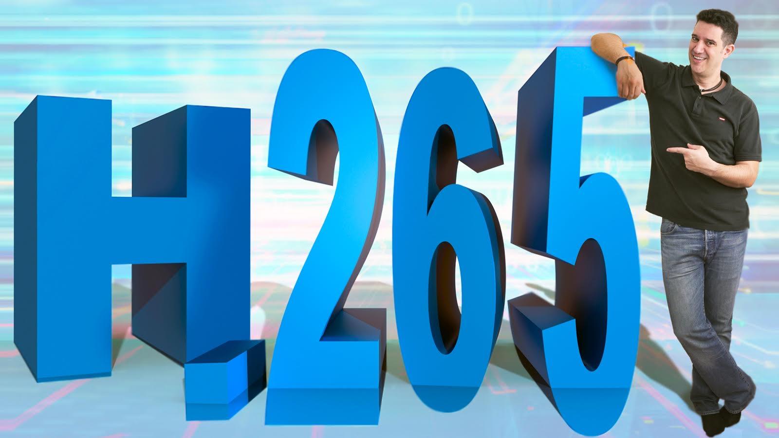 HEVC (H.265) El MEJOR CÓDEC para subir vídeos a INTERNET